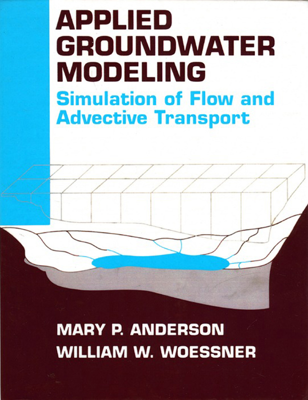 William W. Woessner  Mary P. Anderson - Applied Groundwater Modeling
