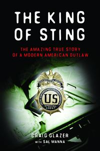 The King Of Sting: The Amazing True Story of a