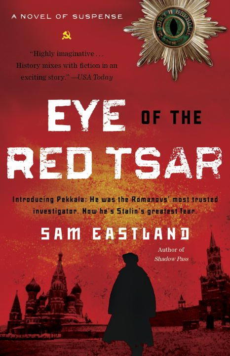 Eye of the Red Tsar By: Sam Eastland