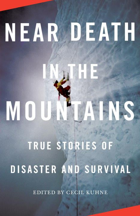 Near Death in the Mountains By: