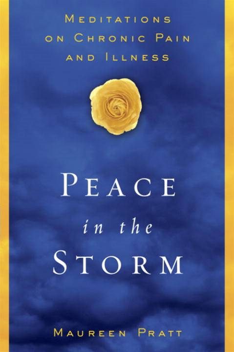 Peace in the Storm By: Maureen Pratt