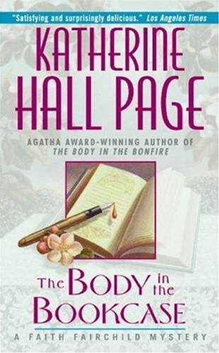 Body in the Bookcase By: Katherine Hall Page