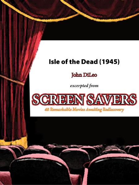 Isle of the Dead (1945) By: John DiLeo