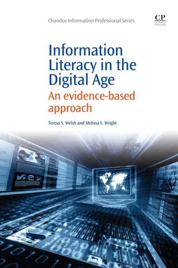 Information Literacy in the Digital Age An Evidence-Based Approach
