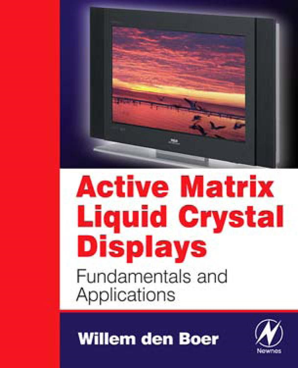 Active Matrix Liquid Crystal Displays: Fundamentals and Applications