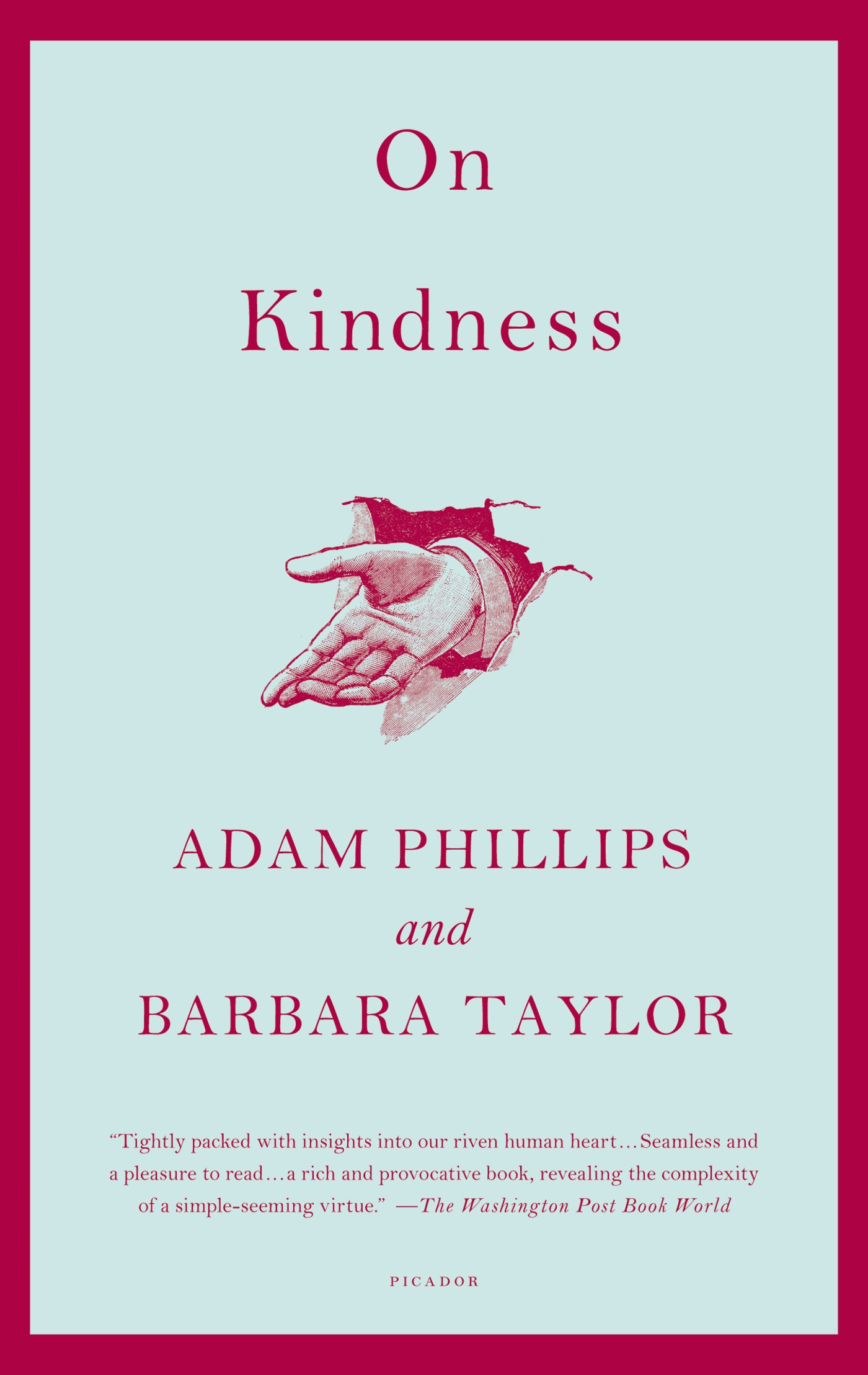 On Kindness By: Adam Phillips,Barbara Taylor