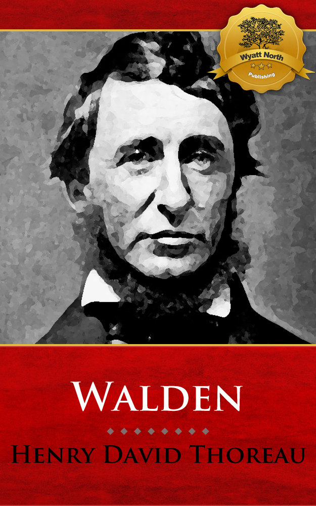 Walden By: Henry David Thoreau, Wyatt North