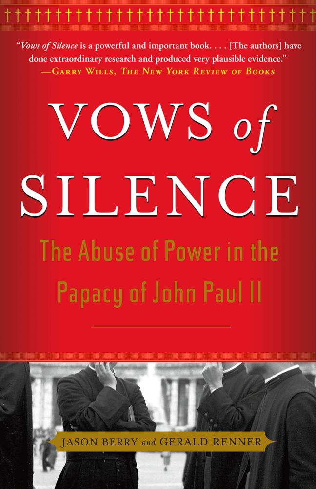 Vows of Silence By: Gerald Renner,Jason Berry