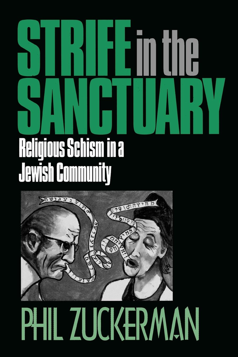 Strife In the Sanctuary: Religious Schism in a Jewish Community