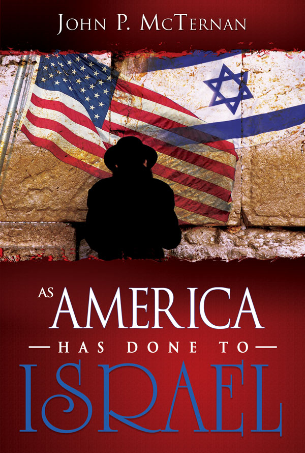 As America Has Done to Israel By: John McTernan