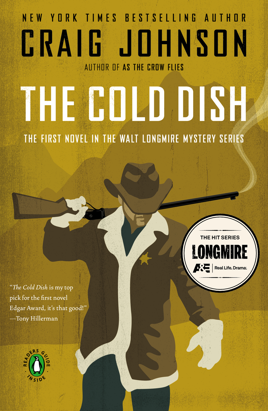 The Cold Dish: A Walt Longmire Mystery By: Craig Johnson