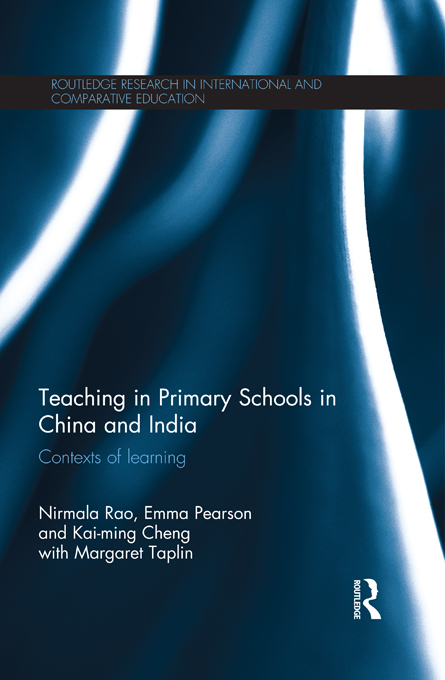 Teaching in Primary Schools in China and India By: Emma Pearson,Kai-ming Cheng,Margaret Taplin,Nirmala Rao