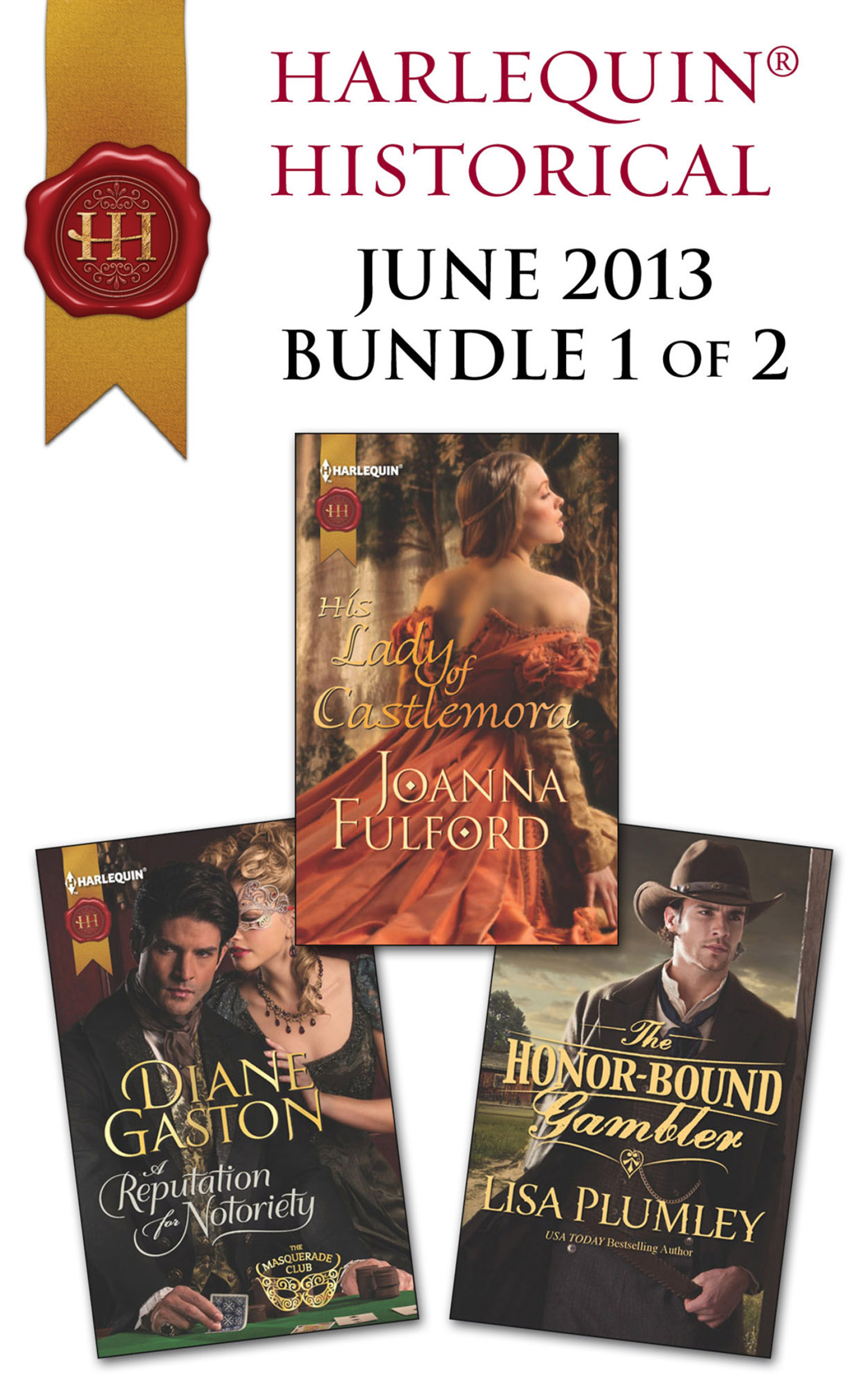 Harlequin Historical June 2013 - Bundle 1 of 2