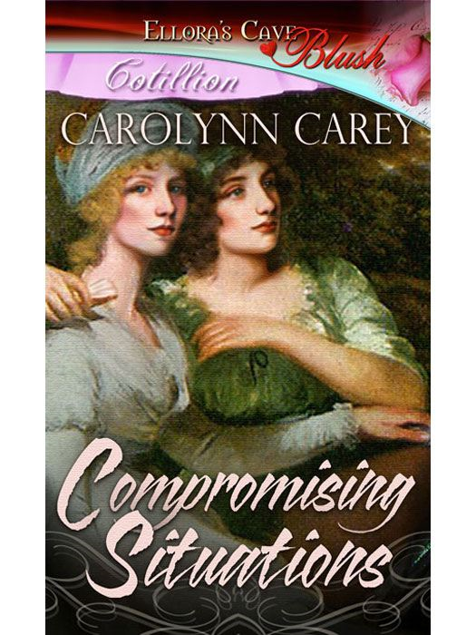Compromising Situations By: Carolynn Carey
