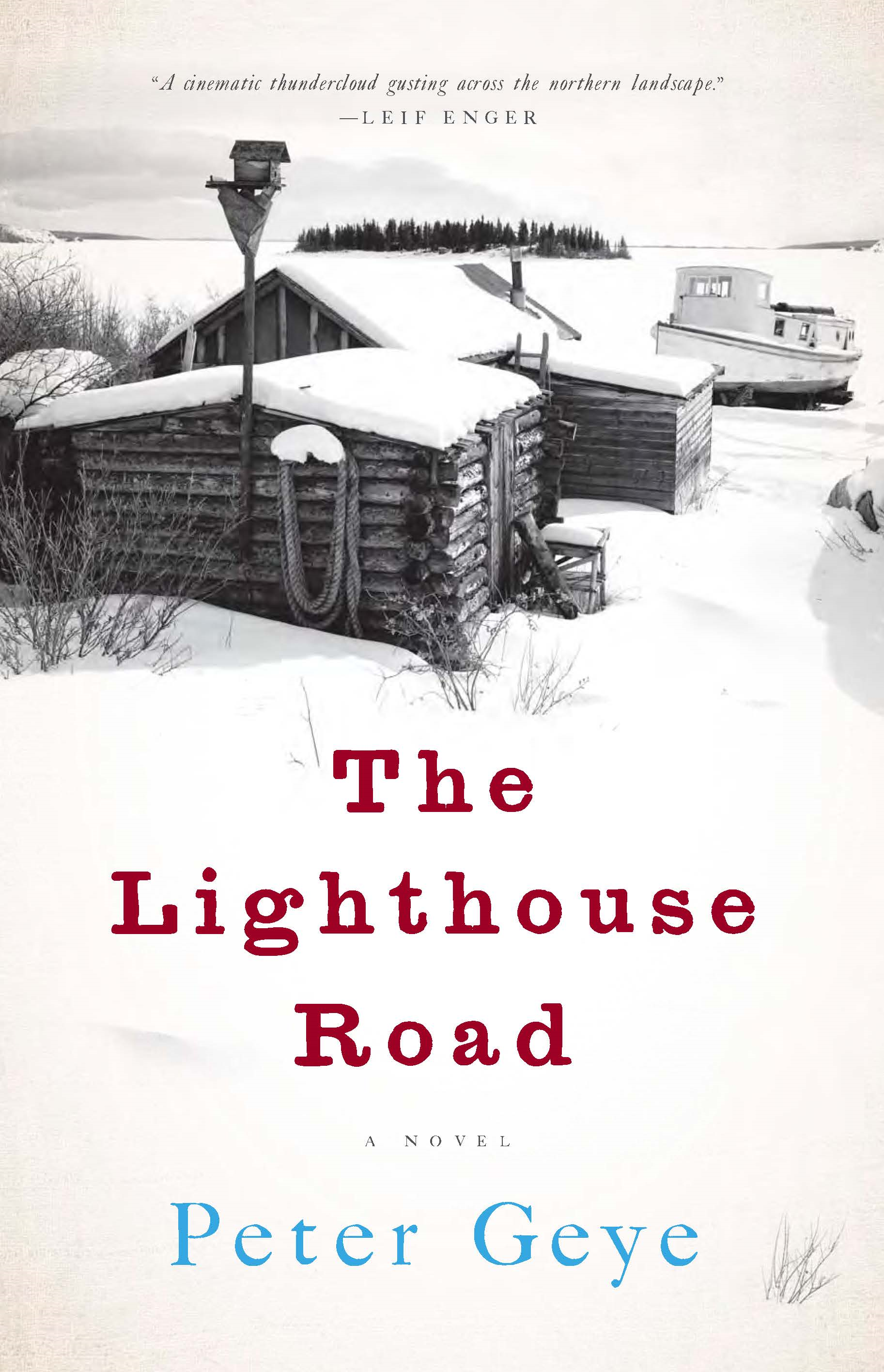 The Lighthouse Road By: Peter Geye
