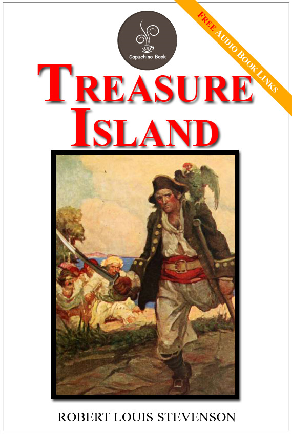 Treasure island - (FREE Audiobook Included!) By: Robert Louis Stevenson