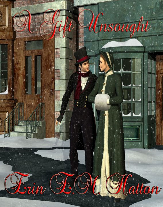 A Gift Unsought By: Erin E.M. Hatton
