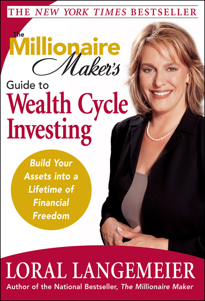The Millionaire Makers Guide to Wealth Cycle Investing