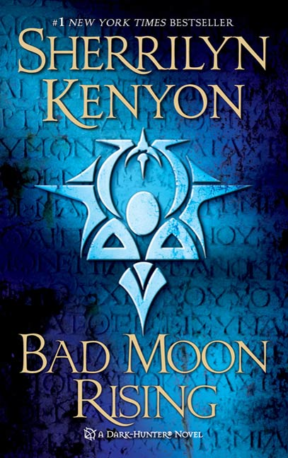 Bad Moon Rising By: Sherrilyn Kenyon