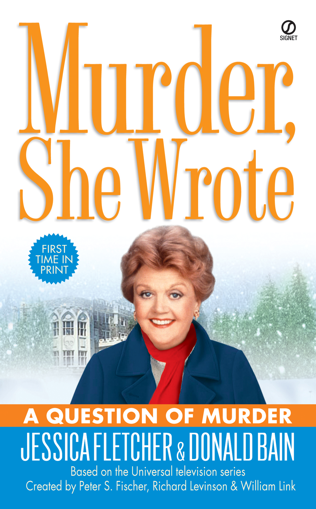 Murder, She Wrote: A Question of Murder By: Donald Bain,Jessica Fletcher