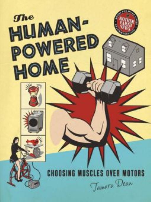 Human-Powered Home