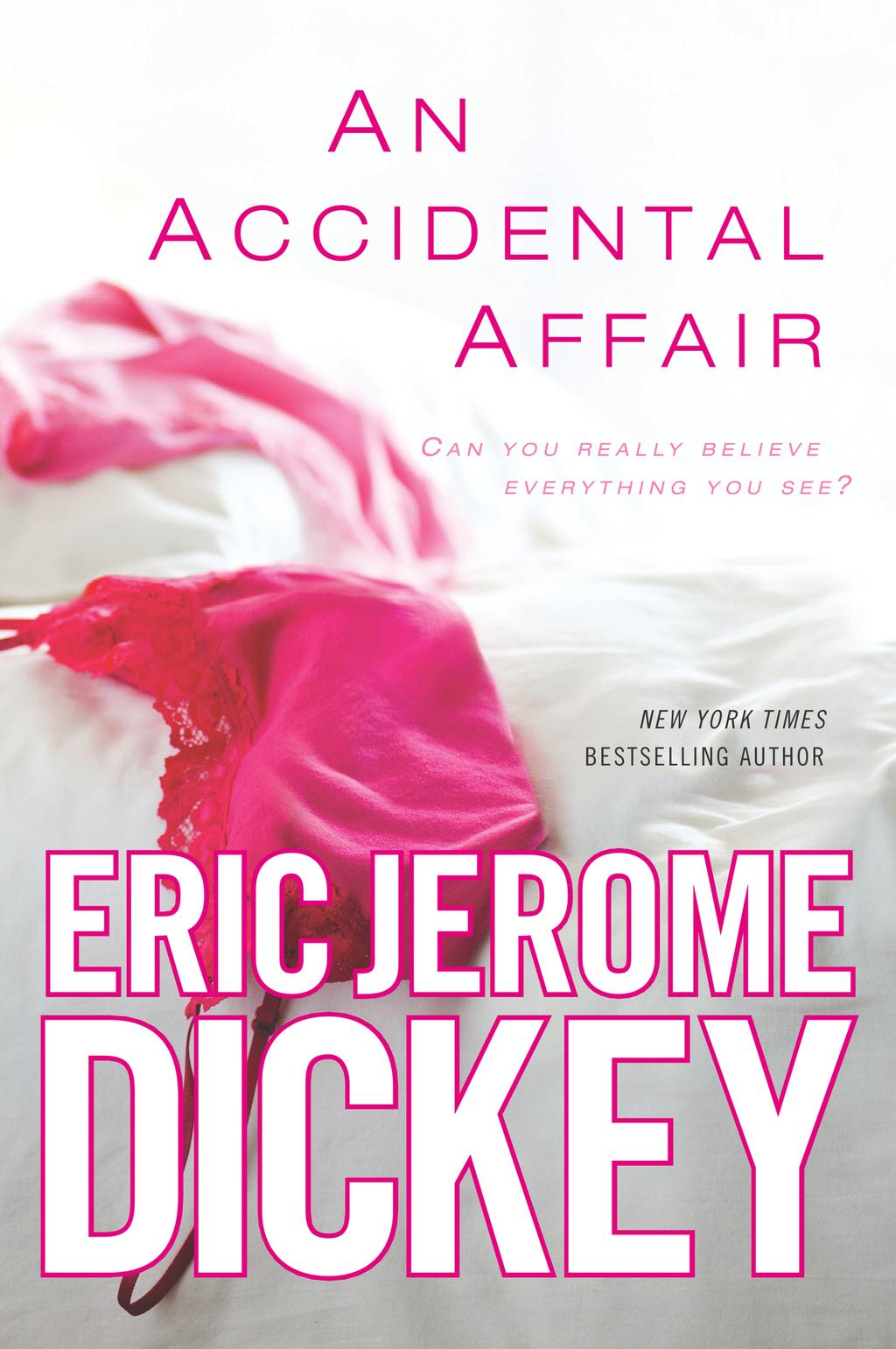 An Accidental Affair By: Eric Jerome Dickey