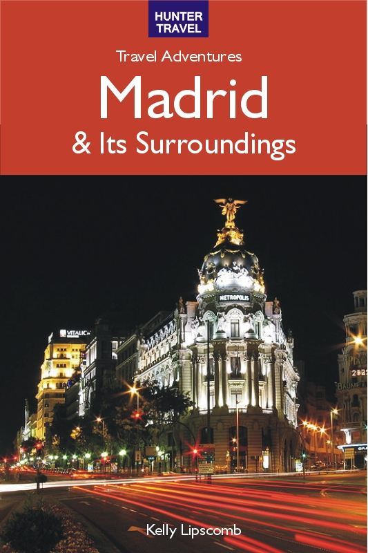 Madrid & Surroundings Travel Adventures