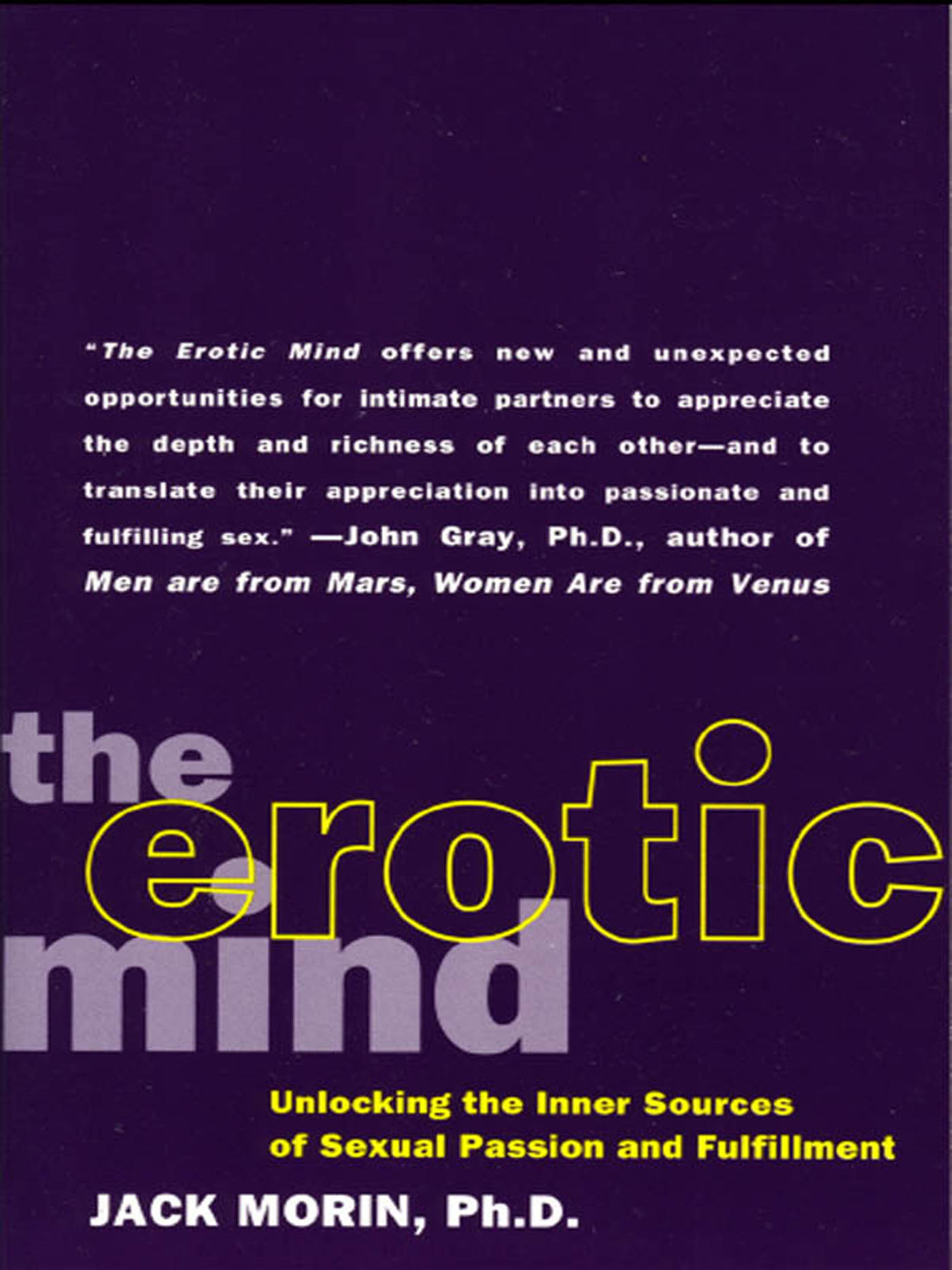 The Erotic Mind By: Jack Morin