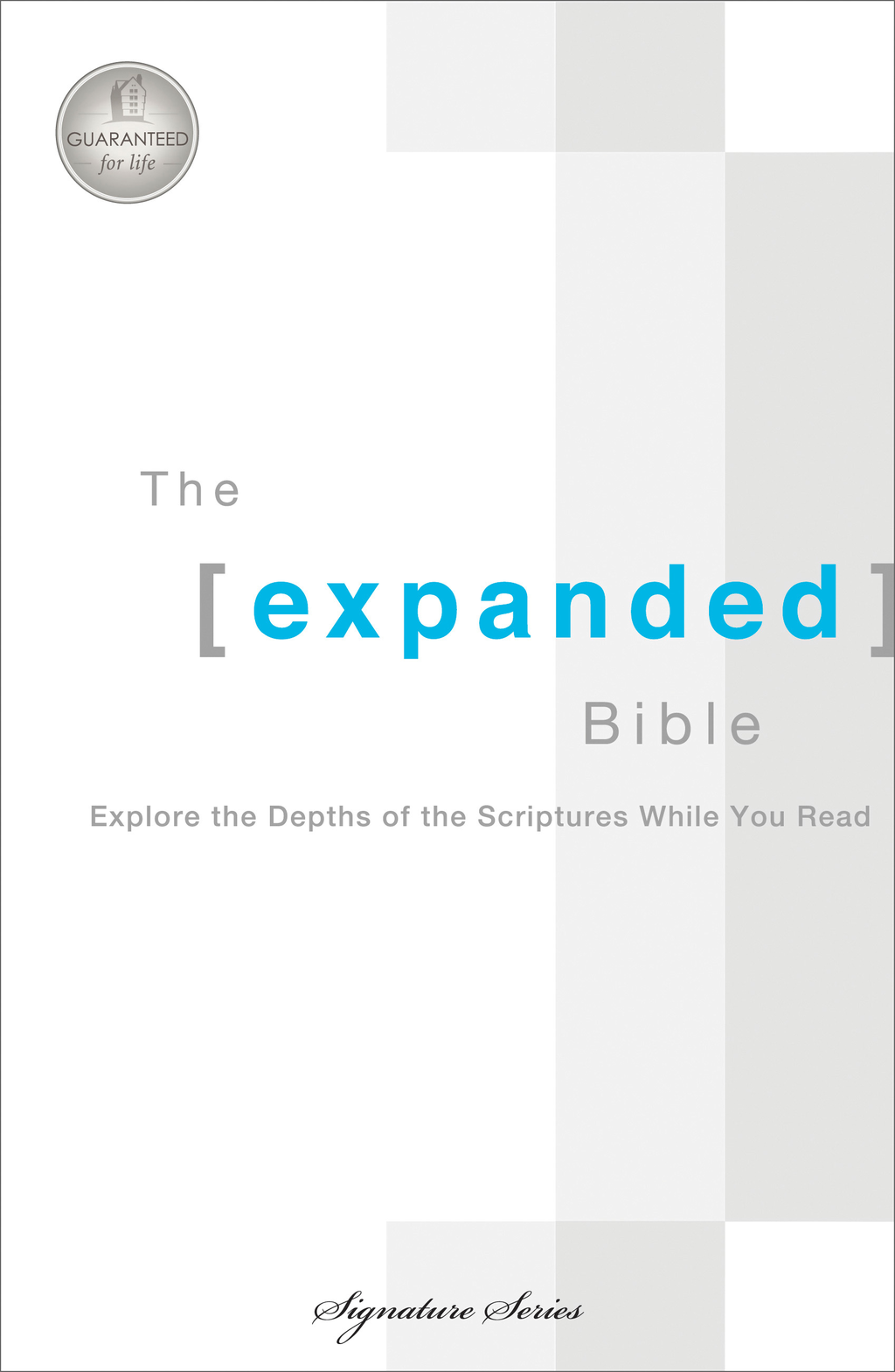 Expanded Bible By: Thomas Nelson