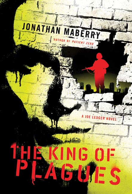 The King of Plagues By: Jonathan Maberry