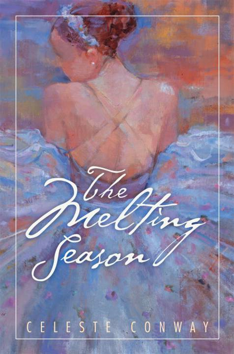 The Melting Season By: Celeste Conway