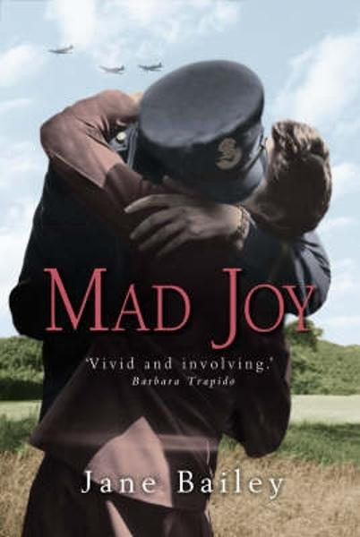 Mad Joy By: Jane Bailey