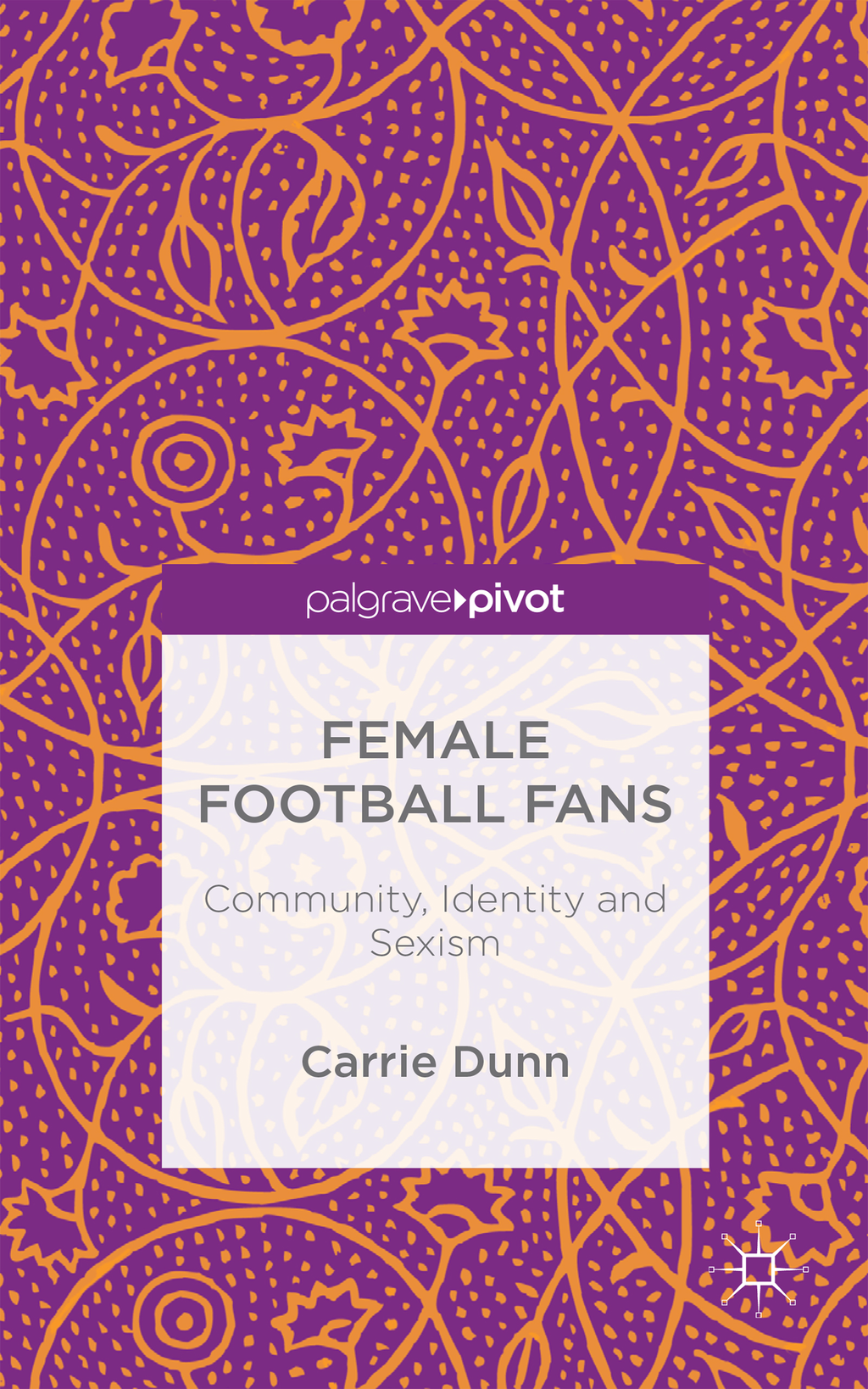 Female Football Fans Community,  Identity and Sexism