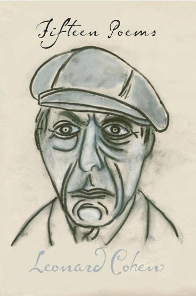 Fifteen Poems By: Leonard Cohen
