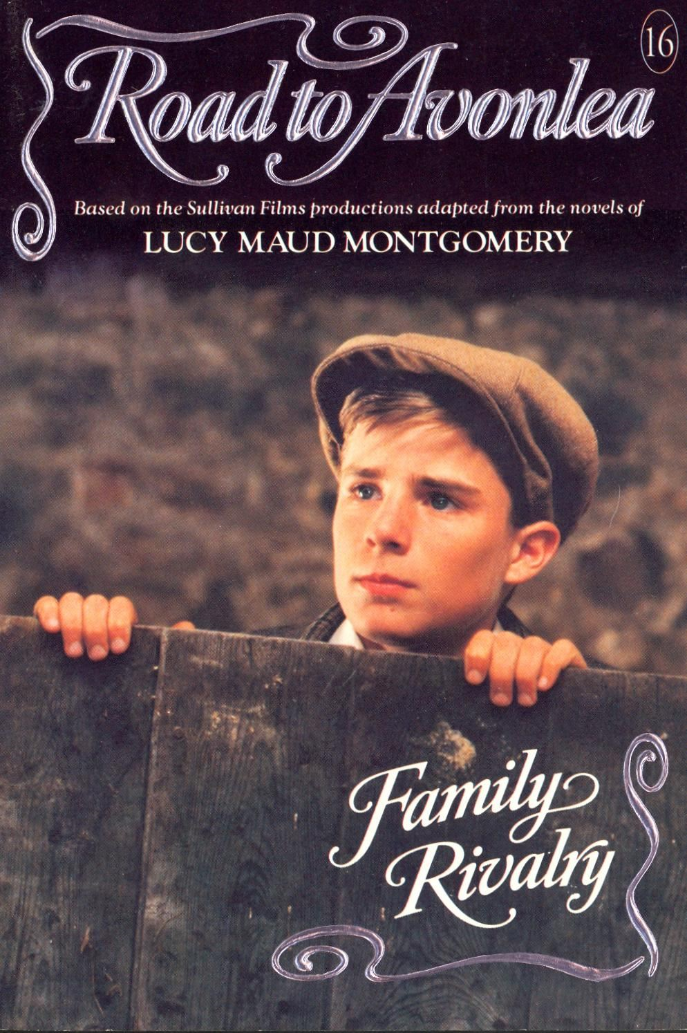 Family Rivalry (Road to Avonlea) By: Gail Hamilton