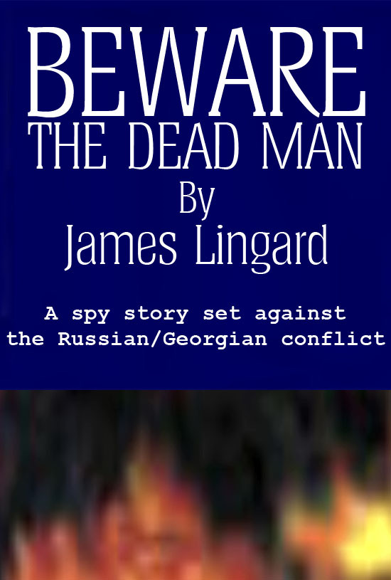 Beware the Dead Man By: James Lingard