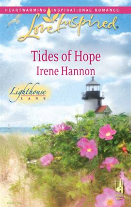 Tides of Hope By: Irene Hannon