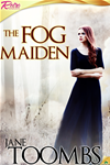 The Fog Maiden
