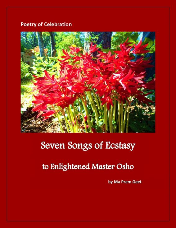 Seven Songs of Ecstasy to Enlightened Master Osho
