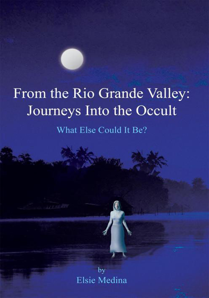 From the Rio Grande Valley: Journeys Into the Occult