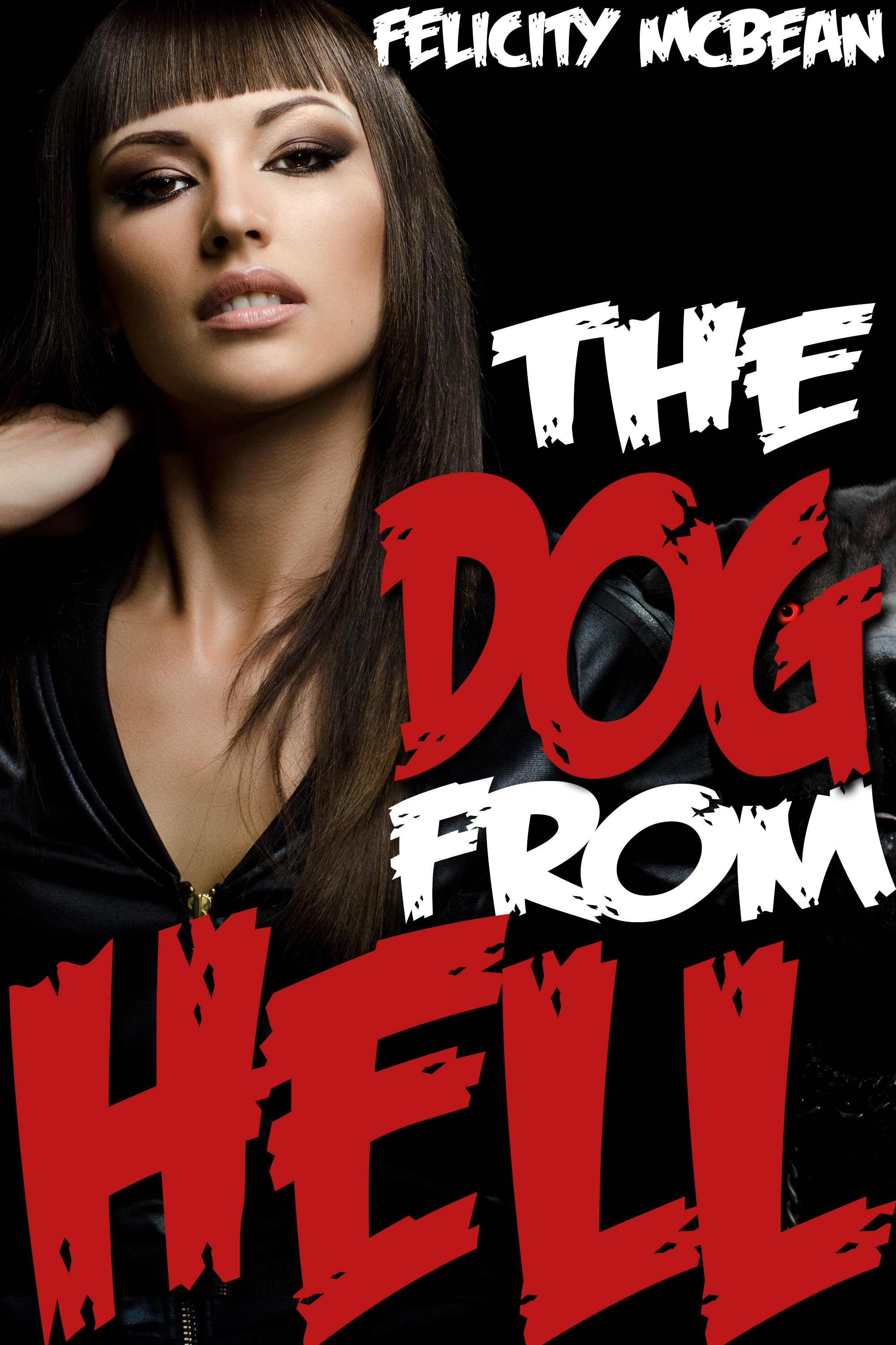 The Dog from Hell (Rough Monster Breeding Erotica)