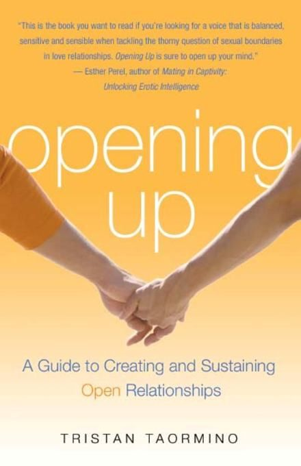 Opening Up By: Tristan Taormino
