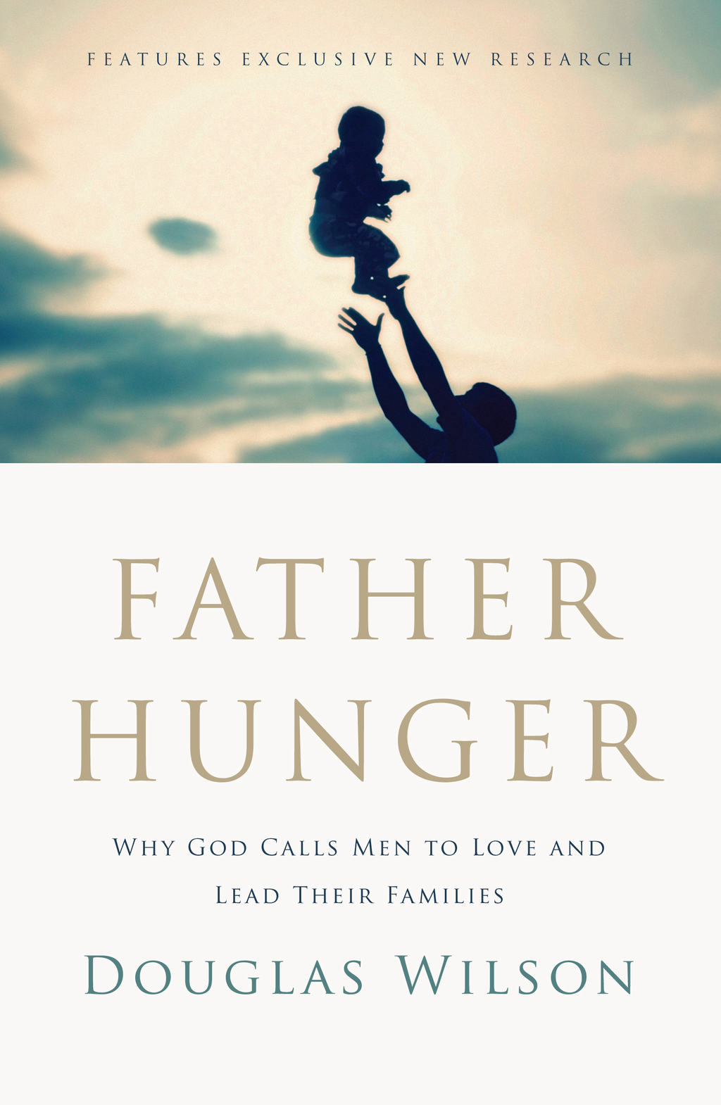 Father Hunger By: Douglas Wilson