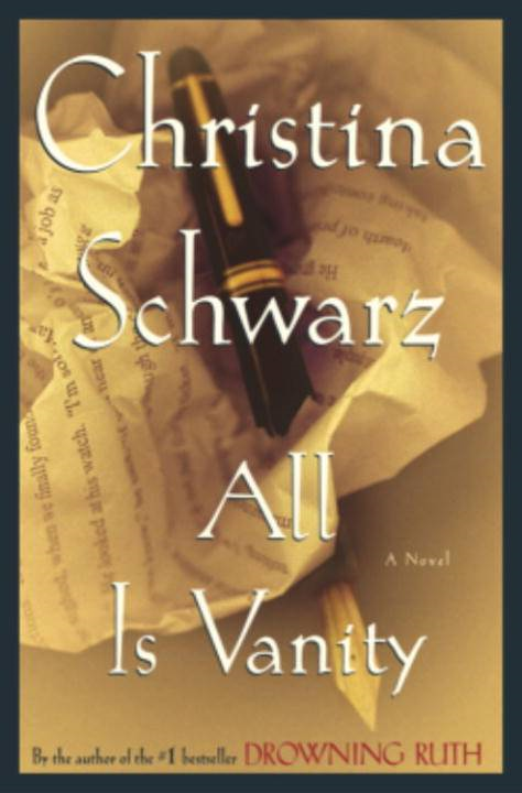 All Is Vanity By: Christina Schwarz