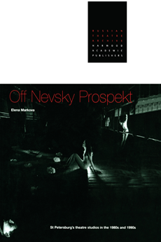 Off Nevsky Prospekt St Petersburg's Theatre Studios in the 1980s and 1990s