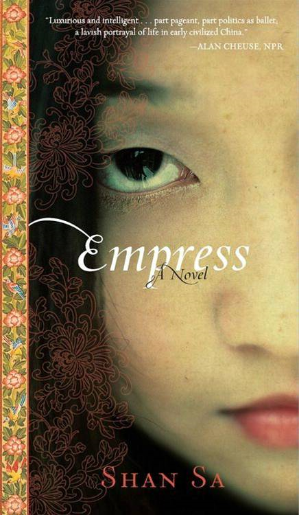 Empress By: Shan Sa