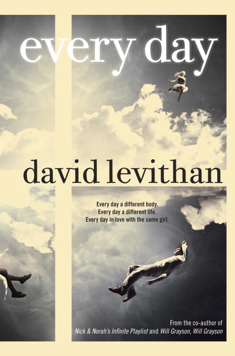 Every Day By: David Levithan