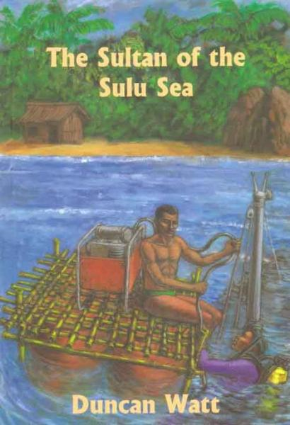 The Sultan of the Sulu Sea By: Duncan Watt