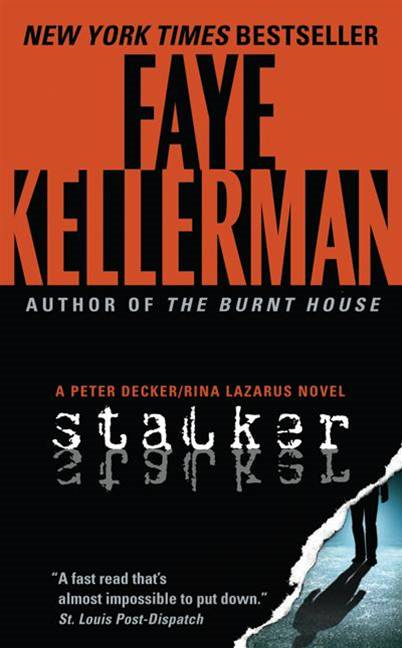 Stalker By: Faye Kellerman