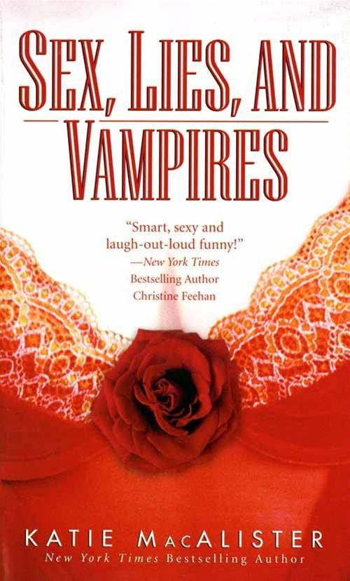 Sex, Lies, and Vampires By: Katie MacAlister